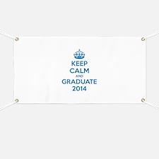 Keep calm and graduate 2014 Banner