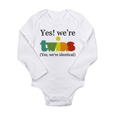 Yes, We're Identical Twins Body Suit