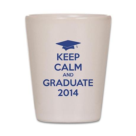 Keep calm and graduate 2014 Shot Glass
