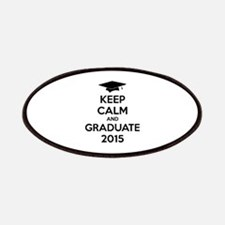 Keep calm and graduate 2015 Patches