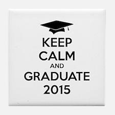 Keep calm and graduate 2015 Tile Coaster