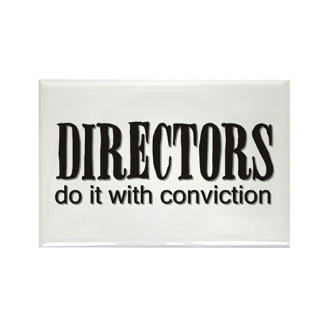 Directors do it with convicti Rectangle Magnet