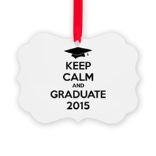 Keep calm and graduate 2015 Picture Ornament