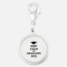 Keep calm and graduate 2015 Silver Round Charm