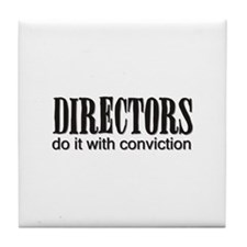 Directors do it with convicti Tile Coaster