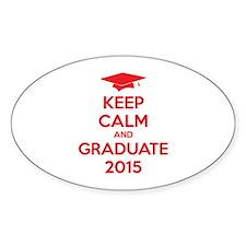 Keep calm and graduate 2015 Decal