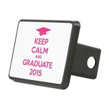 Keep calm and graduate 2015 Hitch Cover