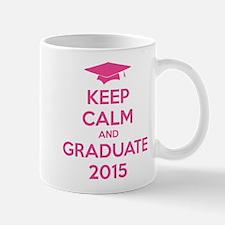 Keep calm and graduate 2015 Mug
