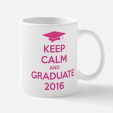 Keep calm and graduate 2016 Mug