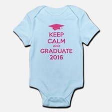 Keep calm and graduate 2016 Infant Bodysuit