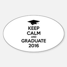 Keep calm and graduate 2016 Decal