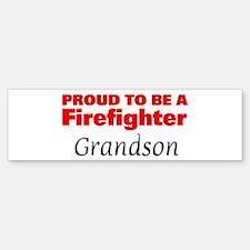 Proud Grandson: Firefighter Bumper Bumper Bumper Sticker