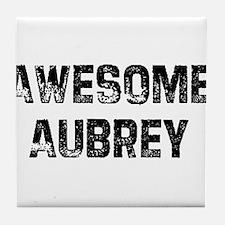 Awesome Aubrey Tile Coaster