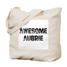 Awesome Aubrie Tote Bag