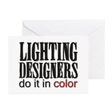 Lighting Designers Do it in C Greeting Cards (Pack