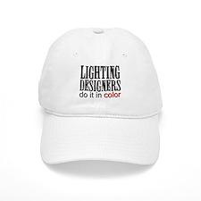 Lighting Designers Do it in C Baseball Cap