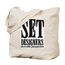 Set Designers do it with Pers Tote Bag