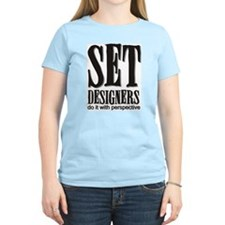 Set Designers do it with Pers Women's Pink T-Shirt
