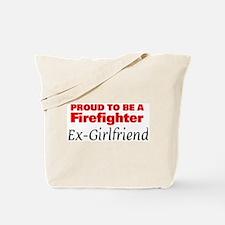 Proud Ex-Girlfriend: Firefigh Tote Bag