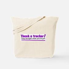 Thank a trucker Tote Bag