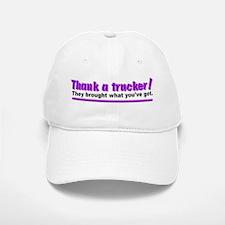 Thank a trucker Baseball Baseball Cap