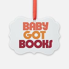 Baby got BOOKS Ornament