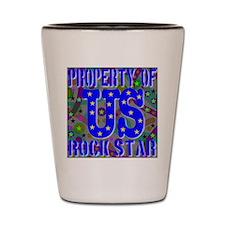 Property of US Rock Star Shot Glass