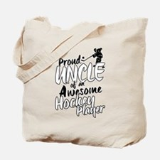 Proud Uncle of An Awesome Hockey Player Tote Bag