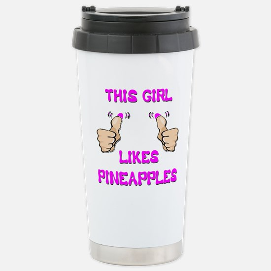 This Girl Likes Pineapples Stainless Steel Travel