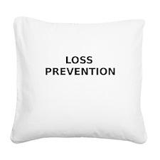 Loss Prevention Square Canvas Pillow