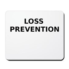 Loss Prevention Mousepad