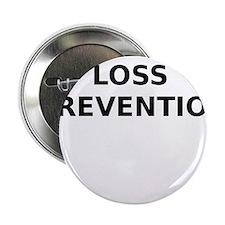 """Loss Prevention 2.25"""" Button"""