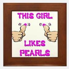 This Girl Likes Pearls Framed Tile