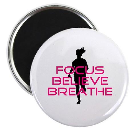 Pink Focus Believe Breathe Magnet