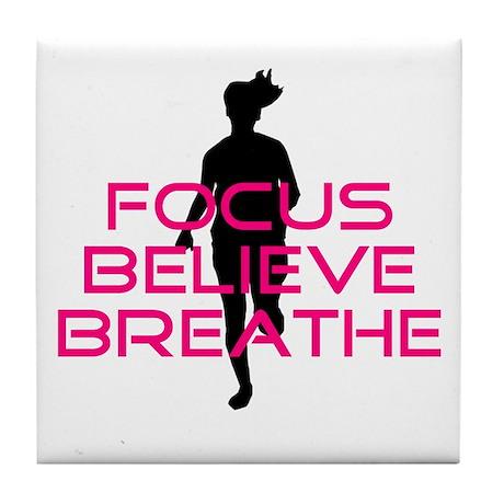 Pink Focus Believe Breathe Tile Coaster