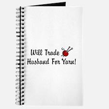Will Trade Husband For Yarn Journal