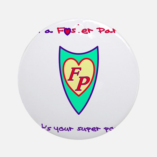 What's your super power? Round Ornament