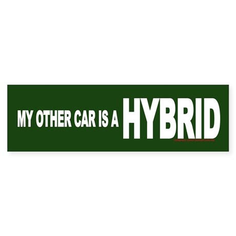 """""""My other car is a HYBRID"""" Bumper Sticker"""
