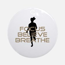 Tan Focus Believe Breathe Ornament (Round)