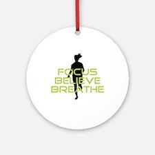 Green Focus Believe Breathe Ornament (Round)