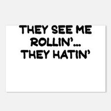 THEY SEE ME ROLLIN THEY HATIN Postcards (Package o