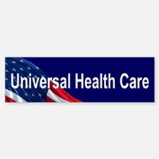 Universal Health Care: Bumper Bumper Bumper Sticker