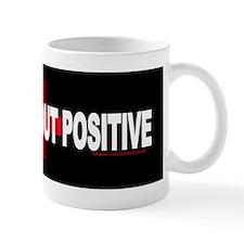POSITIVE ABOUT POSITIVE Produ Mug
