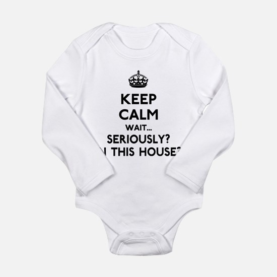 Keep Calm In This House Long Sleeve Infant Bodysui