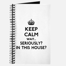 Keep Calm In This House Journal