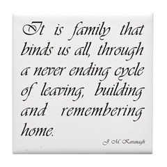Family Binds Us Tile Coaster