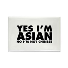 Yes I'm Asian No I'm Not Chinese Rectangle Magnet
