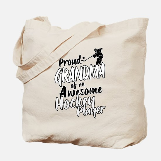 Proud Grandma of An Awesome Hockey Player Tote Bag