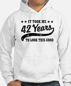 Funny 42nd Birthday Hoodie