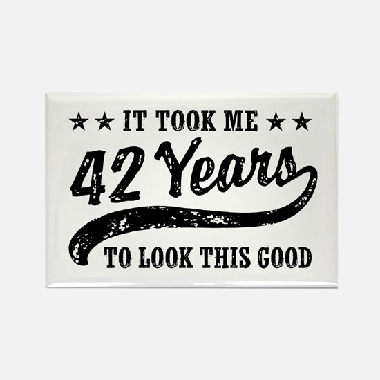 Funny 42nd Birthday Rectangle Magnet